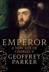 Emperor: A New Life of Charles V Book