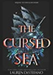 The Cursed Sea (The Glass Spare, #2) Book by Lauren DeStefano