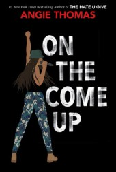 On the Come Up Book