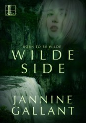 Wilde Side (Born to be Wilde, #2) Book by Jannine Gallant