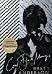 Coal Black Mornings Book by Brett Anderson