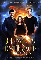 Heaven's Embrace (Her Angels #1) Book