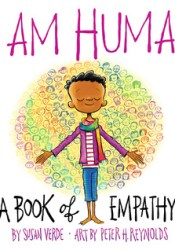 I Am Human: A Book of Empathy Book by Susan Verde