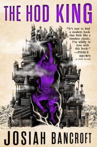 The Hod King (The Books of Babel, #3) PDF Book by Josiah Bancroft PDF ePub