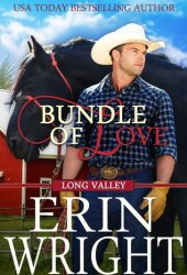 Bundle of Love (Long Valley, #4) Book