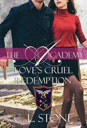 Love's Cruel Redemption (The Ghost Bird, #12) Book