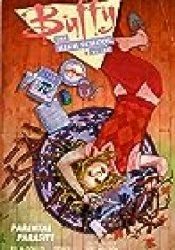 Buffy: The High School Years - Parental Parasite (Buffy: The High School Years, #3) Book by Kel McDonald