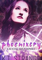Phoenixcry (The Rogue Witch, #1) Book by K.T. Strange