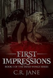First Impressions (Fated Wings, #1) Book