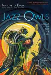 Jazz Owls: A Novel of the Zoot Suit Riots Book