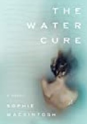 The Water Cure Book by Sophie Mackintosh