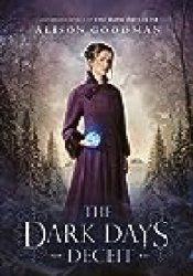 The Dark Days Deceit (Lady Helen, #3) Book by Alison Goodman
