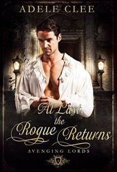 At Last the Rogue Returns (Avenging Lords, #1) Book
