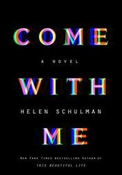 Come with Me Book by Helen Schulman