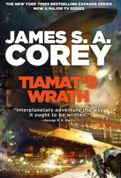 Tiamat's Wrath (The Expanse, #8) Book