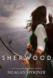 Sherwood Book by Meagan Spooner