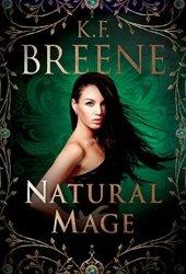 Natural Mage (Magical Mayhem #2) Book