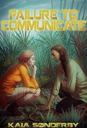 Failure to Communicate (Xandri Corelel #1) Book