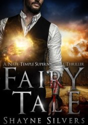 Fairy Tale (The Temple Chronicles, #0.5) Book by Shayne Silvers