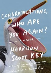 Congratulations, Who Are You Again? Book by Harrison Scott Key