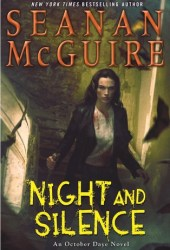 Night and Silence (October Daye #12) Book