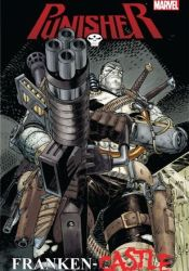 Punisher: Franken-Castle Book by Rick Remender
