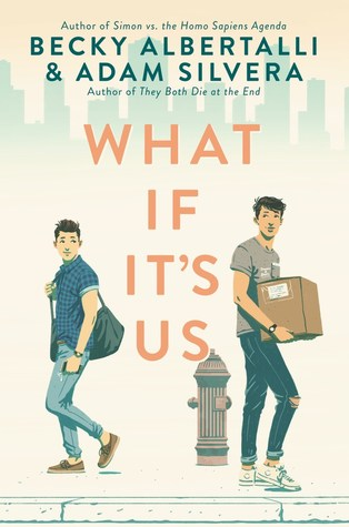 What If It's Us by Becky Albertalli