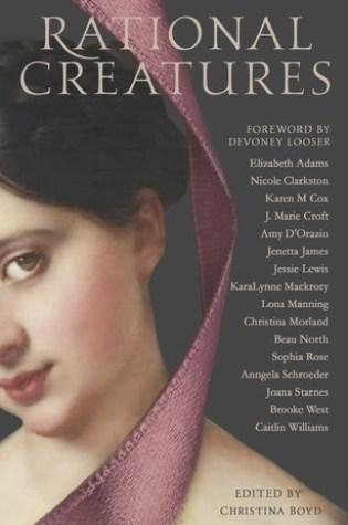 Rational Creatures PDF Book by Christina Boyd, Joana Starnes, Elizabeth     Adams, Nicole Clarkston, Karen M. Cox, J. Marie Croft, Amy D'Orazio, Jenetta Jam PDF ePub