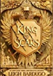 King of Scars (Nikolai Duology, #1) Book by Leigh Bardugo
