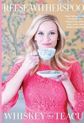 Whiskey in a Teacup: What Growing Up in the South Taught Me About Life, Love, & Baking Biscuits Book