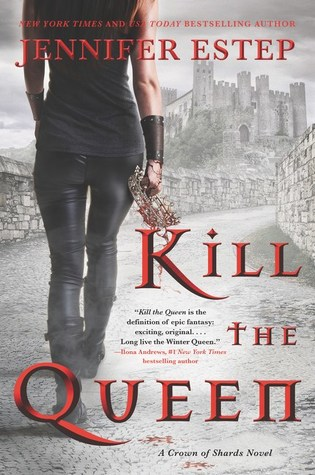Recensie: Kill the Queen van Jennifer Estep