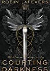 Courting Darkness (Courting Darkness Duology, #1) Book by Robin LaFevers