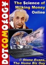 Download Dotcomology The Science of Making Money Online