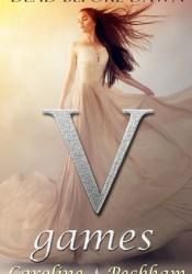 V Games: Dead Before Dawn (The Vampire Games Trilogy, #3) Book by Caroline Peckham