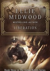 Liberation (The Indigo Rebels #3) Book by Ellie Midwood