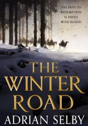 The Winter Road Book by Adrian Selby