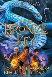 The Bronze Key (Magisterium,  #3) Book