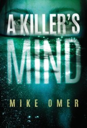 A Killer's Mind (Zoe Bentley Mystery, #1) Book