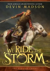We Ride the Storm (The Reborn Empire, #1) Book by Devin Madson