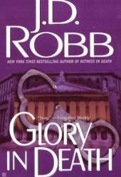 Glory in Death (In Death, #2) Book