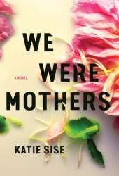 We Were Mothers Book