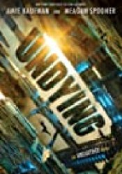 Undying (Unearthed, #2) Book by Amie Kaufman