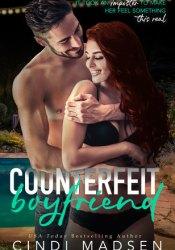 Counterfeit Boyfriend Book by Cindi Madsen
