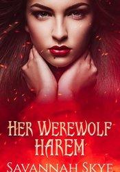 Her Werewolf Harem Book by Savannah Skye