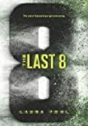 The Last 8 (The Last 8, #1) Book by Laura Pohl
