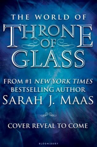 The World of Throne of Glass PDF Book by Sarah J. Maas PDF ePub