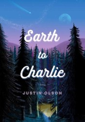 Earth to Charlie Book by Justin Olson