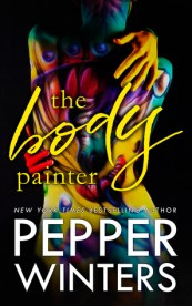 The Body Painter (Master of Trickery Duet, #1) by Pepper Winters