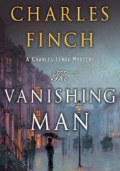 The Vanishing Man (Charles Lenox Mysteries #0.2) Book by Charles Finch
