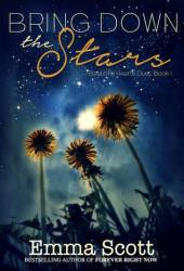 Bring Down the Stars (Beautiful Hearts, #1) Book